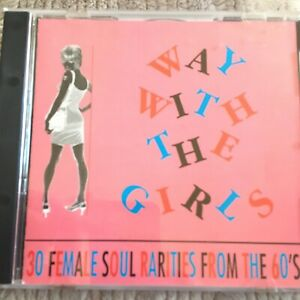 GOLDMINE: Various : Way With The Girls : 30 Female Soul Rarities From The 60's