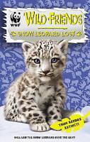 WWF Wild Friends: Snow Leopard Lost: Book 4, UNKNOWN , Acceptable   Fast Deliver
