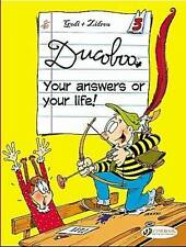 NEW Your Answers or Your Life! (Ducoboo) (v. 3) by Zidrou