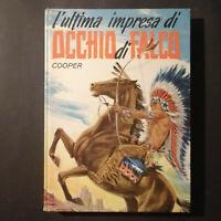 """COOPER """"L'ULTIMA IMPRESA DI OCCHIO DI FALCO"""" 1965"""