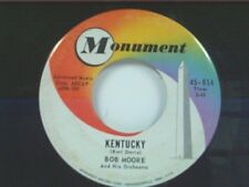 "BOB MOORE ""KENTUCKY / THE FLOWER OF FLORENCE"" 45"