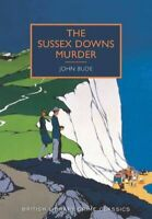 The Sussex Downs Murder by John Bude 9780712357968 | Brand New