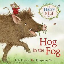 Hog in the Fog by Jennifer Gray and Julia Copus (2016, Paperback)