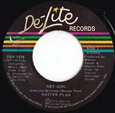 Master Plan ORIG US 45 Hey girl NM '75 De-Lite DEP1576 San Francisco Soul Funk