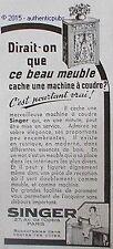 PUBLICITE SINGER MACHINE A COUDRE BEAU MEUBLE DE 1930 FRENCH AD PUB ART DECO
