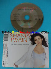 CD Singolo Shania Twain That Don't Impress Me Much 566 963-2 europe 1999(S23**)