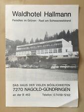 # Alter s/w Reklame Werbeflyer - Waldhotel Hallmann - 7270 Nagold Gündringen