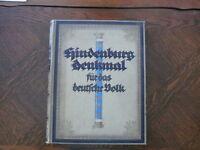 Hindenburg Denkmal für das deutsche Volk Buch 1922 Leineneinband