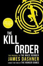 The Kill Order (Maze Runner Series)-James Dashner, 9781909489431