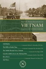THE U.S. NAVAL INSTITUTE ON VIETNAM - CUTLER, THOMAS J. (COM) - NEW PAPERBACK BO