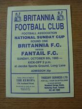 06/10/1985 Britannia v Fantail [FA Sunday Cup] [At Jacobs Sports] (4 Pages)