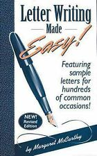 Letter Writing Made Easy!: Featuring Sample Letters for Hundreds of Common Occas