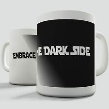 Star Wars Inspired Coffee Mug Embrace The Dark Side
