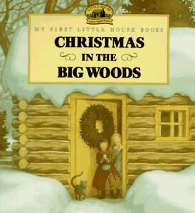 Christmas in the Big Woods (Little House)