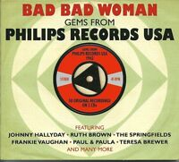BAD BAD WOMAN GEMS FROM PHILLIPS RECORDS USA 1962 - 2 CD BOX SET