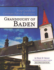 Baden Map Guide to German Parish Registers 2nd Edition
