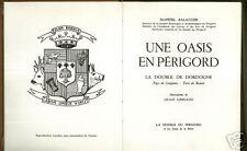Une OASIS en PERIGORD par Manuel BALAGUER + La DOUBLE + Lilian LONGAUD