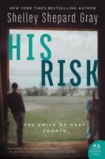 His Risk : The Amish of Hart County by Shelley Shepard Gray (2018, Trade Paperback)