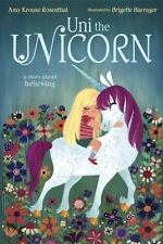 Uni the Unicorn by Amy Krouse Rosenthal (2014, Picture Book)
