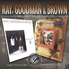 Ray, Goodman & Brown - Take it To The Limit/Mood For Lovin    2 albums on 1 cd