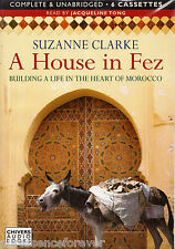 A HOUSE IN FEZ - Suzanne Clarke (Cassette Audio Book) (6 Tapes/Unabridged)