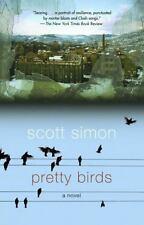 Pretty Birds: A Novel Simon, Scott Paperback Collectible - Very Good