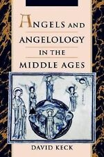 Angels and Angelology in the Middle Ages by David Keck (1998, Hardcover)