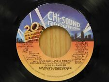 Gene Chandler DJ 45 Does She Have A Friend mono bw stereo  Chi-Sound VG+ to VG++