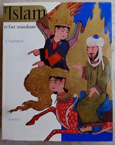 L'Islam et l'art musulman - 1976 - 612 pages