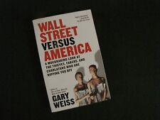 Occupy: Wall Street Versus America - Investing - Gary Weiss
