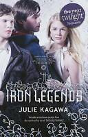 The Iron Legends (Iron Fey), Kagawa, Julie | Used Book, Fast Delivery