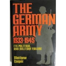 The German Army 1933-1945: Its Political and Milit