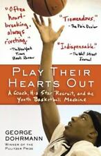 Play Their Hearts Out: A Coach, His Star Recruit, and the Youth Basketball Machi