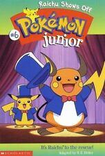 Raichu Shows Off (Pokemon Junior #6) Heller, Sarah Paperback