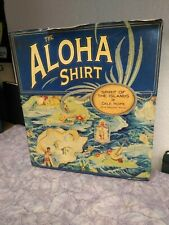 The Aloha Shirt: Spirit Of The Islands by Dale Hope