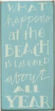 PRIMITIVE WOOD BOX SIGN~What happens at the beach is laughed about~Beach/Cottage