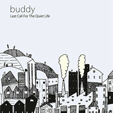Buddy - Last Call for the Quiet Life [New CD]