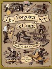 Forgotten Arts and Crafts