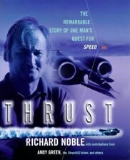Very Good, Thrust: The Remarkable Story of One Man's Quest for Speed, David Trem