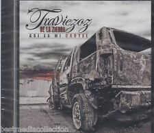 Traviezoz De La Sierra CD NEW Asi Es Mi Cartel ALBUM Nuevo SEALED