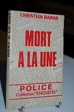 MORT A LA UNE Christian Baron 1979 Police collection Enquêtes