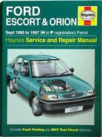 Haynes - Ford Escort and Orion Sept 1990-1997 (Petrol) Service and Repair Manual