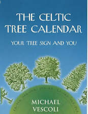 Celtic Tree Calendar: Your Tree Sign and You by Rosemary Dear (Hardback, 1999)