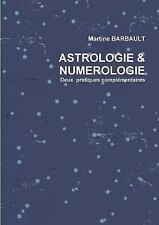 Astrologie and Numerologie by Martine Barbault (2015, Paperback)