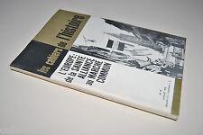 █ LES CAHIERS DE L'HISTOIRE n° 47-1965 L'EUROPE SAINTE ALLIANCE MARCHE COMMUN █