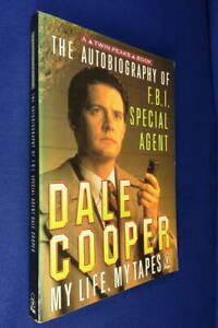 THE AUTOBIOGRAPHY OF FBI SPECIAL AGENT DALE COOPER Scott Frost TWIN PEAKS 1991