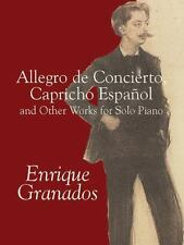 Allegro de Concierto, Capricho Espanol and Other Works for Solo Piano by Enrique