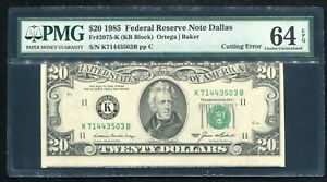 "FR 2075-K 1985 $20 FRN DALLAS, TX ""CUTTING ERROR"" PMG CHOICE UNCIRCULATED-64EPQ"