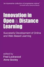 Innovation in Open and Distance Learning: Successful Development of Online and