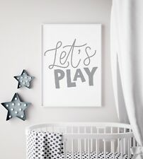 Let's Play Grey & White Bold Print Baby Nursery Kids Room Wall Art Picture Gift